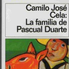 Libros de segunda mano: CAMILO JOSÉ CELA-LA FAMILIA DE PASCUAL DUARTE - EDICIONES DESTINO. Lote 46965443