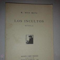 Libros de segunda mano: LOS INCULTOS 2004 M. RUIZ MAYA BIBLIOTECA TEXTOS RECUPERADOS 5 EDICIÓN FACSÍMIL. Lote 46962719