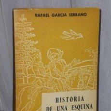 Libros de segunda mano: HISTORIA DE UNA ESQUINA.. Lote 47245485
