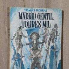 Libros de segunda mano: MADRID GENTIL, TORRES MIL.. Lote 47251231
