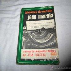 Libros de segunda mano: HISTORIAS DE MI VIDA JEAN MARAIS.CON MAS DE CIEN POEMAS INEDITOS DE JEAN COCTEAU.EDICIONES SA. Lote 47252819
