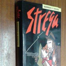 Libros de segunda mano: STREGA / ANDREW H. VACHSS / CÍRCULO DE LECTORES . Lote 47467486