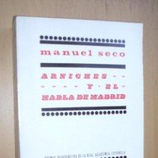 Libros de segunda mano: ARNICHES Y EL HABLA DE MADRID- MANUEL SECO - ALFAGUARA. Lote 47507870