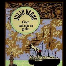 Libros de segunda mano: CINCO SEMANAS EN GLOBO - JULIO VERNE. EDICIÓN ESPECIAL CENTENARIO. ED. RBA, 2004. Lote 47521477