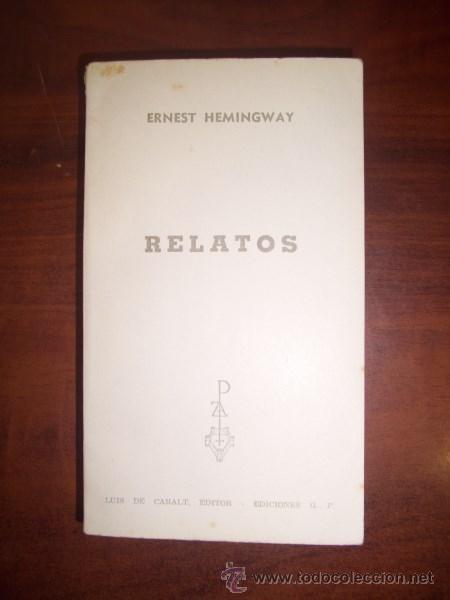 HEMINGWAY, ERNEST. RELATOS (Libros de Segunda Mano (posteriores a 1936) - Literatura - Narrativa - Otros)