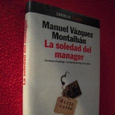 Libros de segunda mano: LA SOLEDAD DEL MANAGER - MANUEL VAZQUEZ MONTALBAN. Lote 47619330