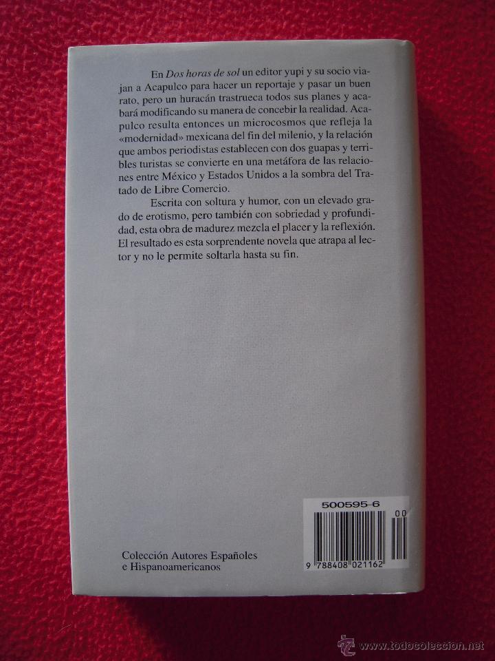 Libros de segunda mano: DOS HORAS DE SOL - JOSE AGUSTIN - Foto 2 - 47619669