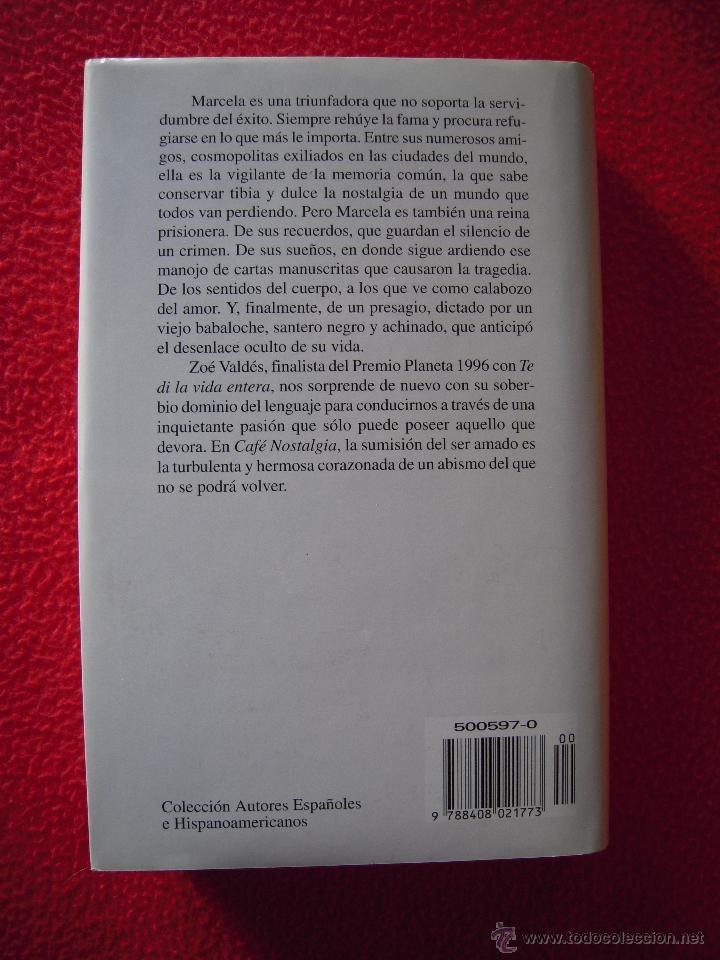 Libros de segunda mano: CAFE NOSTALGIA - ZOE VALDES - Foto 2 - 47619754