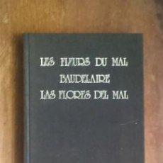 Libros de segunda mano: LAS FLORES DEL MAL. BAUDELAIRE. Lote 47639788
