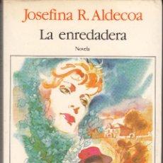 Libros de segunda mano: LIBRO LA ENREDADERA DE JOSEFINA R.ALDECOA EDITA SEIX BARRAL 1A. EDICIÓN 1984. Lote 47684620