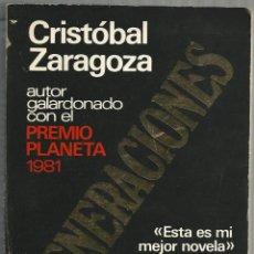 Libros de segunda mano: GENERACIONES - CRISTOBAL ZARAGOZA - PLAZA&JANES 1982. Lote 47782762