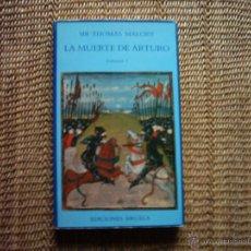 Libros de segunda mano: SIR THOMAS MALORY. LA MUERTE DE ARTURO. VOLUMEN I. 1986. TRADUCCIÓN DE FRANCISCO TORRES OLIVER.. Lote 47786920