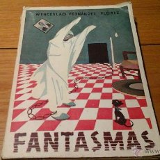 Libros de segunda mano: FANTASMAS,WENCESLAO FERNÁNDEZ FLOREZ. Lote 47820180