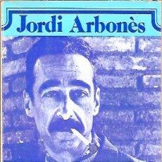 Libros de segunda mano: PEDROLO CONTRA ELS LIMITS JORDI ARBONES COL·LECCIO LA MIRADA 1ª EDICIO 1980. Lote 47865400