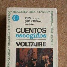 Libros de segunda mano: CUENTOS ESCOGIDOS. VOLTAIRE. BRUGUERA.. Lote 48034111