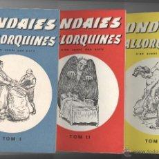 Libros de segunda mano: RONDAIES MALLORQUINES. JORDI DES RACÓ. ED. MOLL MALLORCA 1975. 4 PRIMERS TOMS.. Lote 48110065