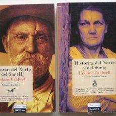 Livres d'occasion: HISTORIAS DEL NORTE Y DEL SUR I Y II (2 TOMOS) ERSKINE CALDWELL (RELATOS. AMERICA RURAL). Lote 48110763