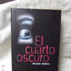 Libros de segunda mano: EL CUARTO OSCURO POR MINETTE WALTERS. Lote 48136218