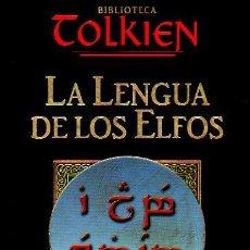 Libros de segunda mano: LA LENGUA DE LOS ELFOS. LUÍS GONZÁLEZ BAIXAULI. BIBLIOTECA TOLKIEN. PLANETA DEAGOSTINI. ED.MINOTAURO. Lote 48186685