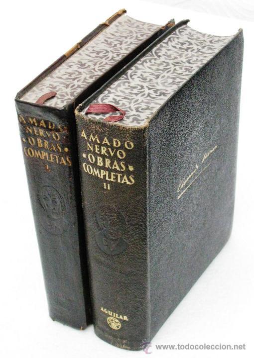 AMADO NERVO OBRAS COMPLETAS EN 2 TOMOS OBRAS ETERNAS 1RA EDICION ED AGUILAR MADRID AÑOS 1951 1952 (Libros de Segunda Mano (posteriores a 1936) - Literatura - Narrativa - Otros)
