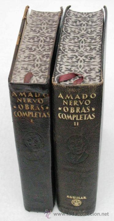 Libros de segunda mano: AMADO NERVO OBRAS COMPLETAS EN 2 TOMOS OBRAS ETERNAS 1ra EDICION ED AGUILAR MADRID AÑOS 1951 1952 - Foto 2 - 237002095