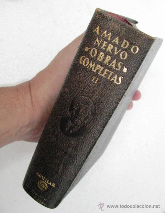 Libros de segunda mano: AMADO NERVO OBRAS COMPLETAS EN 2 TOMOS OBRAS ETERNAS 1ra EDICION ED AGUILAR MADRID AÑOS 1951 1952 - Foto 3 - 237002095