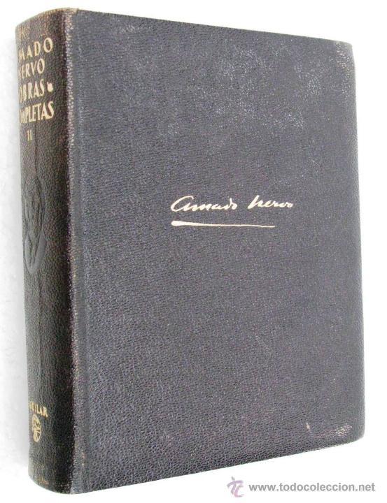 Libros de segunda mano: AMADO NERVO OBRAS COMPLETAS EN 2 TOMOS OBRAS ETERNAS 1ra EDICION ED AGUILAR MADRID AÑOS 1951 1952 - Foto 4 - 237002095