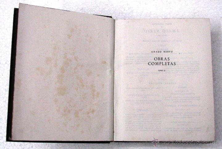 Libros de segunda mano: AMADO NERVO OBRAS COMPLETAS EN 2 TOMOS OBRAS ETERNAS 1ra EDICION ED AGUILAR MADRID AÑOS 1951 1952 - Foto 8 - 237002095