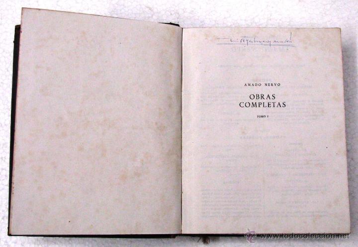 Libros de segunda mano: AMADO NERVO OBRAS COMPLETAS EN 2 TOMOS OBRAS ETERNAS 1ra EDICION ED AGUILAR MADRID AÑOS 1951 1952 - Foto 30 - 237002095