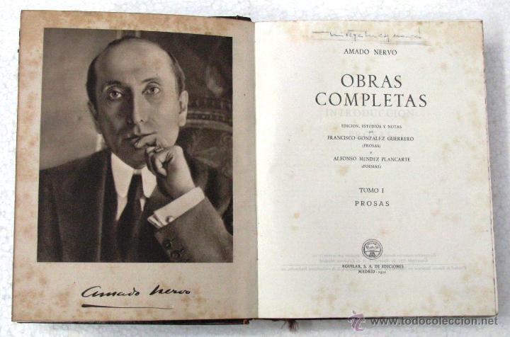 Libros de segunda mano: AMADO NERVO OBRAS COMPLETAS EN 2 TOMOS OBRAS ETERNAS 1ra EDICION ED AGUILAR MADRID AÑOS 1951 1952 - Foto 32 - 237002095