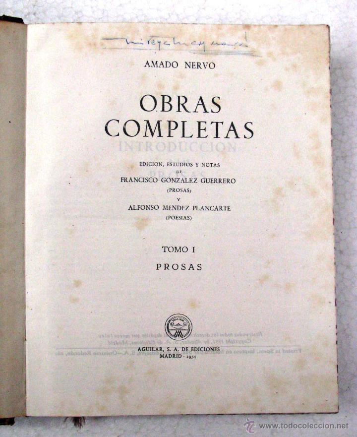 Libros de segunda mano: AMADO NERVO OBRAS COMPLETAS EN 2 TOMOS OBRAS ETERNAS 1ra EDICION ED AGUILAR MADRID AÑOS 1951 1952 - Foto 33 - 237002095