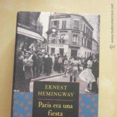 Libros de segunda mano: PARIS ERA UNA FIESTA. ERNEST HEMINGWAY.CIRCULO DE LECTORES. Lote 48362125