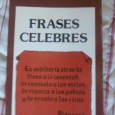 Libros de segunda mano: FRASES CELEBRES. Lote 48393728
