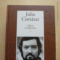 Libros de segunda mano: JULIO CORTAZAR. OBRAS COMPLETAS I. RBA INSTITUTO CERVANTES.. Lote 48397286