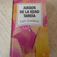 Libros de segunda mano: JUEGOS DE LA EDAD TARDÍA. LUIS LANDERO.. Lote 48401474