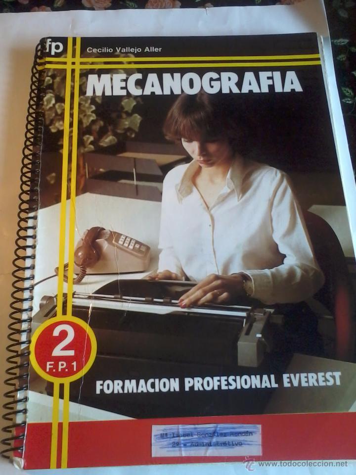 MECANOGRAFIA. FORMACION PROFESIONAL EVEREST. 2 F.P.1. CECILIO VALLEJO ALLER. EST12B6 (Libros de Segunda Mano (posteriores a 1936) - Literatura - Narrativa - Otros)
