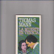 Libros de segunda mano: THOMAS MANN - LA MUERTE EN VENECIA - PLAZA & JANES 1982. Lote 206207507