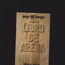 Libros de segunda mano: EL LIBRO DE ARENA / JORGE LUIS BORGES -ED. ALIANZA EMECE. Lote 48454975