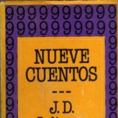 Libros de segunda mano: NUEVE CUENTOS - J.D. SALINGER - EDHASA - PRIMERA EDICIÓN 1986 - TAPA DURA. Lote 51762624