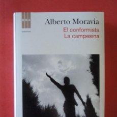 Livres d'occasion: EL CONFORMISTA. LA CAMPESINA, DE ALBERTO MORAVIA. ED. RBA, 2012. Lote 48506778