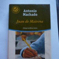Libros de segunda mano: LIBRO Nº 267 - JUAN DE MAIRENA - ANTONIO MACHADO. Lote 48572754