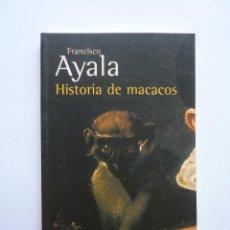 Libros de segunda mano: LIIBRO Nº 431 - HISTORIA DE MACACOS - FRANCISCO DE AYALA. Lote 48615567