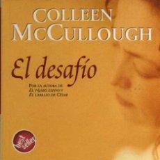 Libros de segunda mano: EL DESAFIO - COLLEEN MCCULLOUGH - BEST SELLER - ED. ZETA - 1º EDICIÓN 2005. Lote 48654634