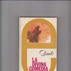 Libros de segunda mano: LA DIVINA COMEDIA - DANTE - EDITORIAL MEDITERRÁNEO 1974. Lote 48675745