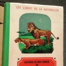 Libros de segunda mano: HISTORIA DE UNA FAMILIA DE LEONES H PIENAAR SEIX BARRAL 1943 LOS LIBROS DE LA NATURALEZA; BON ESTAT. Lote 48688099