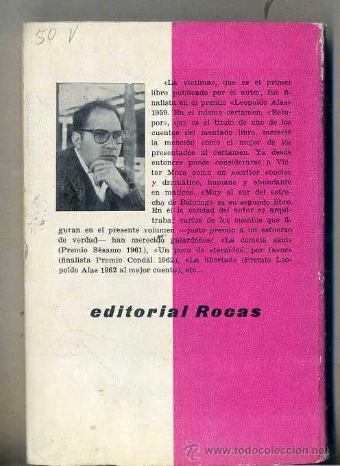 Libros de segunda mano: VÍCTOR MORA : MUY AL SUR DEL ESTRECHO DE BEHRING (ROCAS, 1965) COLECCIÓN LEOPOLDO ALAS PRIMERA EDIC. - Foto 2 - 48692972