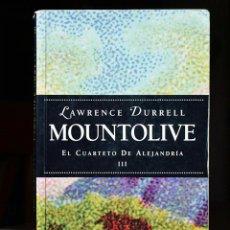 Libros de segunda mano: LAWRENCE DURRELL - MOUNTOLIVE - EL CUARTETO DE ALEJANDRÍA III - POCKET EDHASA 1997. Lote 48704533