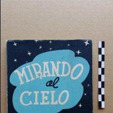 Libros de segunda mano: MIRANDO AL CIELO DE ARACELI SPINOLA DE GIRONZA. MADRID 1954.. Lote 48806869