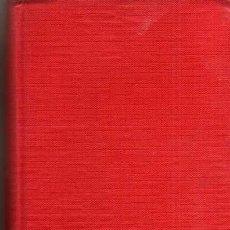 Libros de segunda mano: LAS OREJAS Y EL RABO - JEAN CAU - PLAZA & JANES - AÑO 1962 - TAPA DURA. Lote 48894789