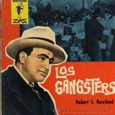 Libros de segunda mano: LOS GANGSTERS - ED. BRUGUERA - 1º EDICIÓN 1962. Lote 48972017